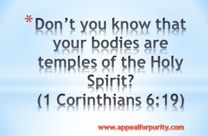 Your Body is the temple of the LORD