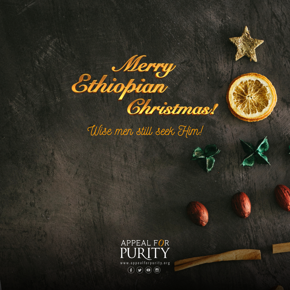 Very Merry Ethiopian Christmas! | Appeal For Purity